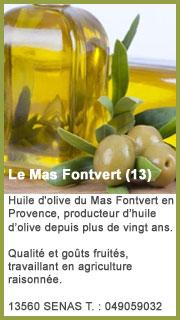 Le Mas Fontvert, huile d'olive
